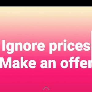 Ignore prices... make an offer